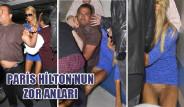 Paris Hilton'un Zor Anları