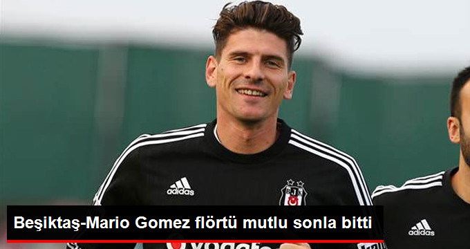 Beşiktaş, Mario Gomez Sezon Sonu İçin Anlaştı