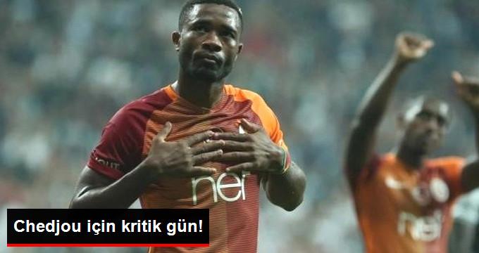 Galatasaray da Chedjou nun Kaderi, Yarın Yapılacak Toplantı Sonrasında Belli Olacak