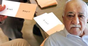 Fetullah Gülen referandumda sandığa giderse ne olacak