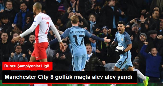 Şampiyonlar Ligi'nde Manchester City, Monaco'yu 5-3 Yendi
