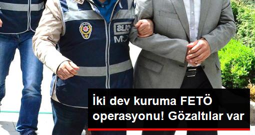 Hazine ve Dış Ticaret Müsteşarlığı'nda FETÖ Operasyonu