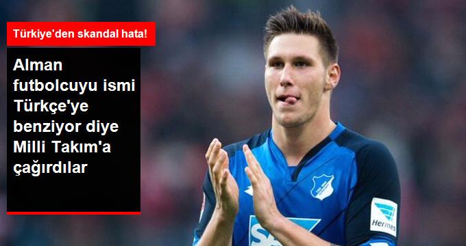 Alman futbolcuyu ismi Türkçeye benziyor diye Milli Takıma çağırdılar