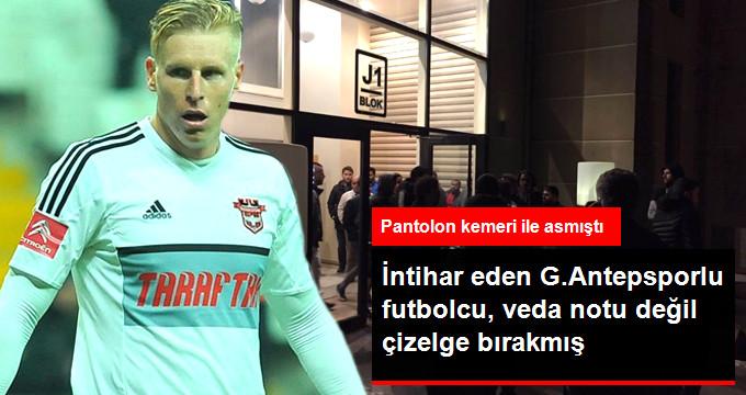 İntihar eden G.Antepsporlu futbolcu, veda notu değil çizelge bırakmış