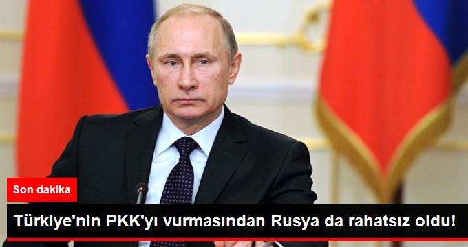 TÜRKİYE'NİN PKK'YI VURMASINDAN RUSYA DA RAHATSIZ OLDU!