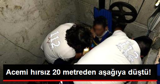 Suriyeli Acemi Hırsız 20 Metrelik Asansör Boşluğuna Düştü