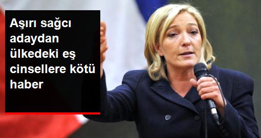 Fransa'nın Aşırı Sağcı Cumhurbaşkanı Adayı, Eş Cinsel Evliliği Yasaklayacak