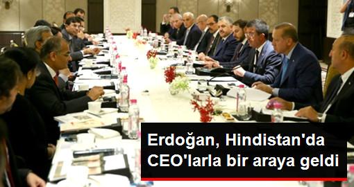 Cumhurbaşkanı Erdoğan, Hindistan'da CEO'larla Bir Araya Geldi