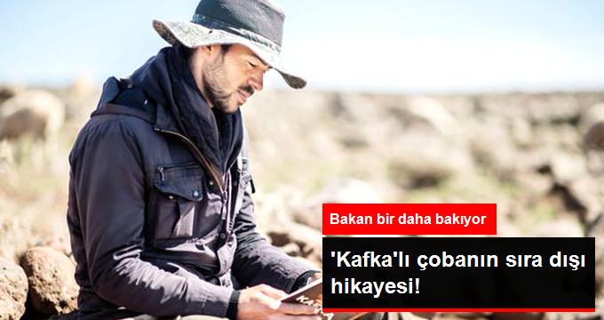 'KAFKA'LI ÇOBANIN SIRA DIŞI HİKAYESİ!