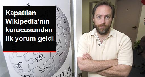 Kapatılan Wikipedia'nın Kurucusu Türk Halkının Yanında Olacağım Mesajı Verdi