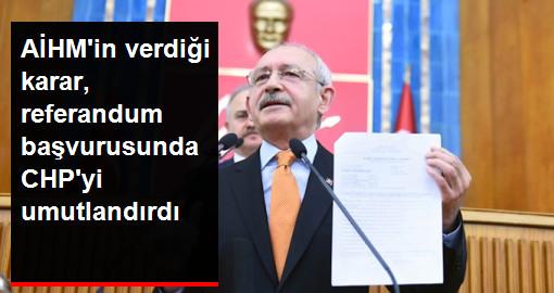 AİHM'in Daha Önce Verdiği Karar, Referandum Başvurusunda CHP'yi Umutlandırdı