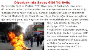 Diyarbakır'da Savaş Gibi Yürüyüş