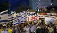 İsrail'de Türkiye'yi Protesto Gösterisi