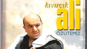 Kıvırcık Ali Albümleri