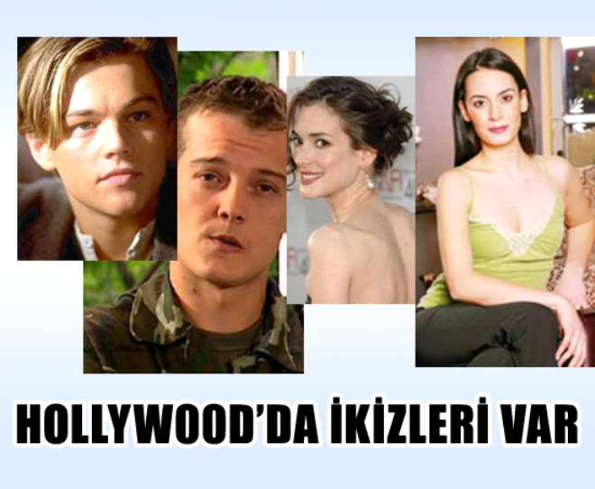 Hollywood'da İkizleri Var