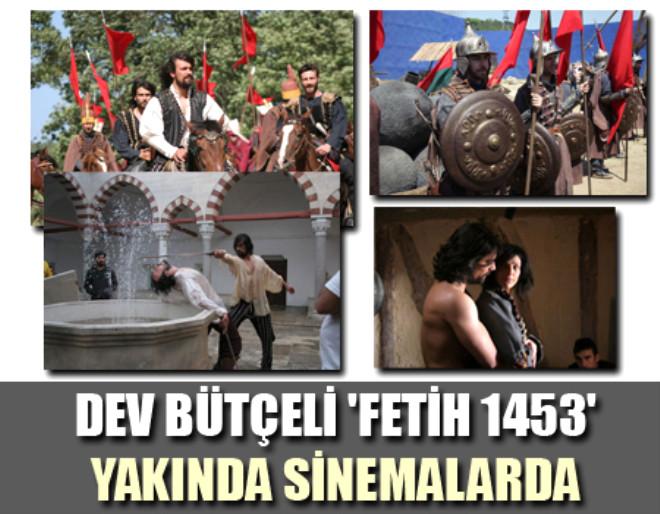 Dev Bütçeli 'Fetih 1453' Yakında Sinemalarda