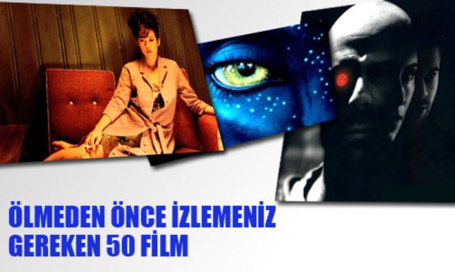 Ölmeden Önce İzlemeniz Gereken 50 Film