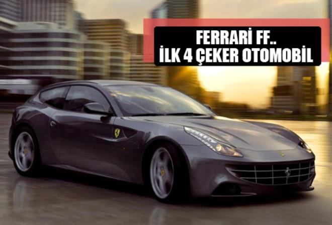 Ferrari FF... İlk 4 Çeker Otomobil