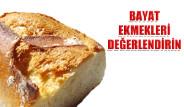 Bayat Ekmekleri Değerlendirin
