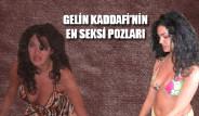 Gelin Kaddafi'nin En Seksi Pozları