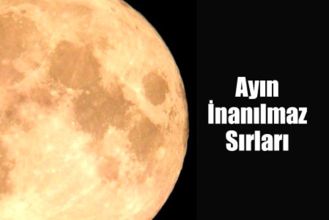 Ayın İnanılmaz Sırları!