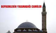 Depremlerin Yıkamadığı Camiler