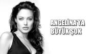 Angelina'ya Büyük Şok!