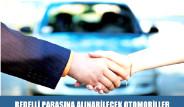 Bedelli Parasına Alınabilecek Otomobiller