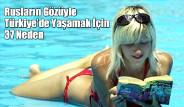Türkiye'de Yaşamak İçin 37 Neden