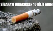 Sigarayı Bırakırken 10 Kilit Adım