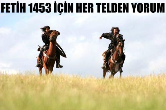 Fetih 1453 İçin Her Telden Yorum!