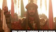Türk Sinema Tarihinde Yeni Rekor