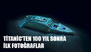 Titanic'ten 100 Yıl Sonra İlk Fotoğraflar