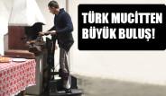 Türk Mucitten Büyük Buluş