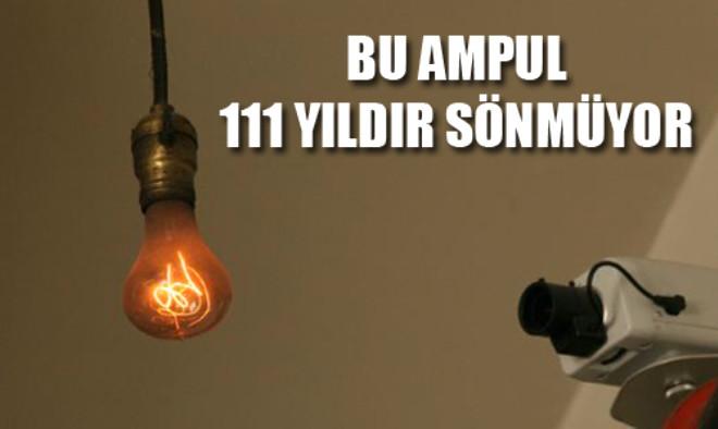 111 Yıldır Yanan Ampulün Sırrı Ne?