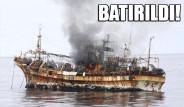 Hayalet Gemi Top Atışıyla Batırıldı