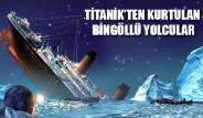 Titanik'ten Kurtulan Bingöllü Yolcular