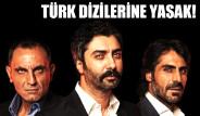 Türk Dizileri Bu Ülkede Yasaklandı!