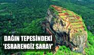 Dağın Tepesindeki 'Esrarengiz Saray'