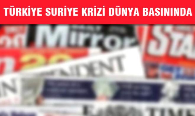 Türkiye Suriye Krizi Dünya Basınında