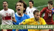 Euro 2012'ye Damga Vuranlar!