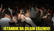 İstanbul'da Çılgın Eğlence