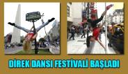 Direk Dansı Festivali Başladı
