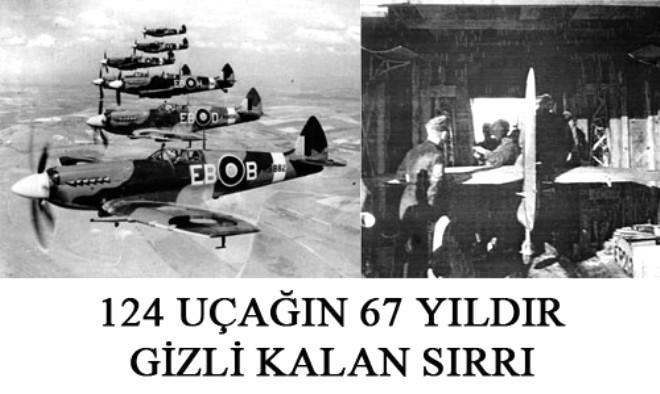 124 Uçağın 67 Yıldır Gizli Kalan Sırrı