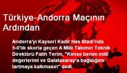 Türkiye-Andorra Maçının Ardından