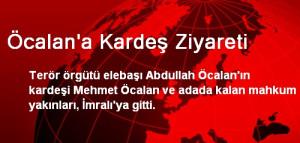 Öcalan'a Kardeş Ziyareti