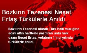 Bozkırın Tezenesi Neşet Ertaş Türkülerle Anıldı