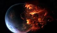 Bilim Adamları Dünya'nın Sonunu Açıkladı!