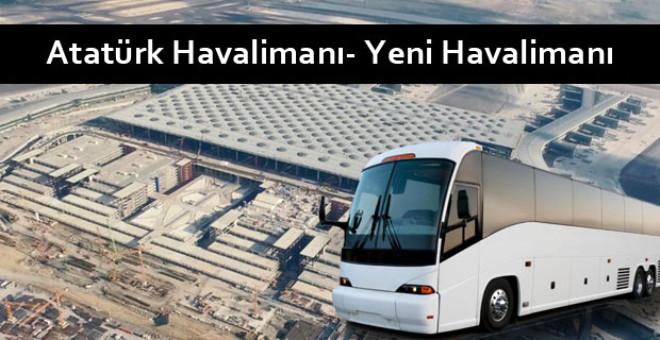 Yeni Havalimanı Ücretleri Cep Yakacak! İşte Otobüs Seferleri, Ücretler ve Duraklar