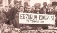 Milli Mücadele'nin mihenk taşı, Erzurum Kongresi'nin 100. yılı!